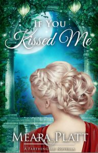 Review: If You Kissed Me: A Farthingale Novella