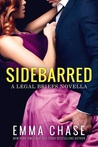 Sidebarred (The Legal Briefs, #3.5)
