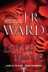 Lover Mine (Black Dagger Brotherhood #8)
