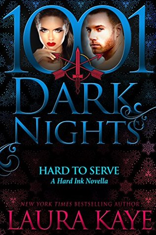 Hard to Serve (Hard Ink, #4.7)