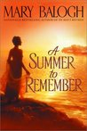 A Summer to Remember (Bedwyn Saga, #.6)