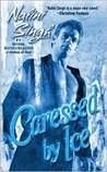 Review: Caressed By Ice