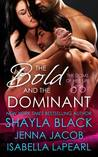 Review: The Bold and the Dominant