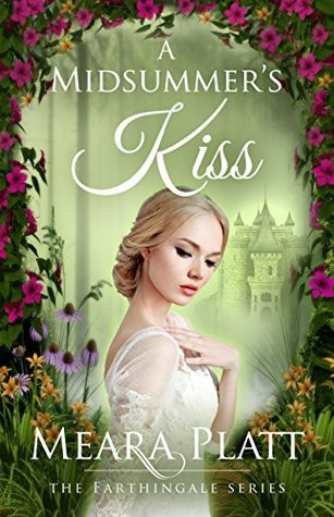 A Midsummer's Kiss (Farthingale Series Book 4)