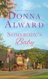 Somebody's Baby (Darling, VT #3) by Donna Alward