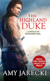 The Highland Duke (Lords of the Highlands #1) by Amy Jarecki