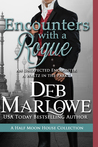 Encounters With a Rogue by Deb Marlowe