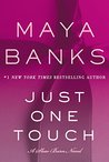 Just One Touch (Slow Burn, #5) by Maya Banks