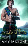 The Highland Commander (Lords of the Highlands #2) by Amy Jarecki