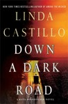 Down a Dark Road (Kate Burkholder, #9) by Linda Castillo