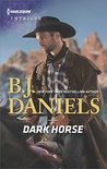 Dark Horse (Whitehorse, Montana: The McGraw Kidnapping, #1) by B.J. Daniels