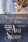 A Scandalous Vow by Ava Stone