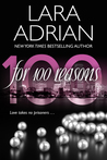 For 100 Reasons (100 Series, #3) by Lara Adrian