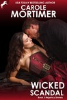 Wicked Scandal (Regency Sinners, #3) by Carole Mortimer