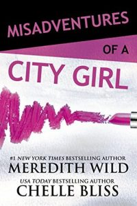 Review: Misadventures of a City Girl