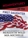 Review: Misadventures of the First Daughter