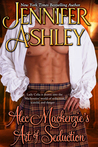 Alec Mackenzie's Art of Seduction (MacKenzies & McBrides, #9) by Jennifer Ashley
