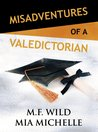 Review: Misadventures of a Valedictorian