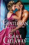 Review: The Gentleman Who Loved Me