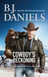 Cowboy's Reckoning (Cahill Ranch, #2.5) by B.J. Daniels