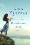 Rainshadow Road (Friday Harbor, #2) by Lisa Kleypas