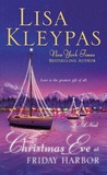 Christmas Eve at Friday Harbor (Friday Harbor, #1) by Lisa Kleypas
