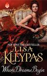 Where Dreams Begin by Lisa Kleypas