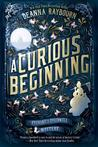 A Curious Beginning (Veronica Speedwell, #1) by Deanna Raybourn