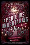 Review: A Perilous Undertaking