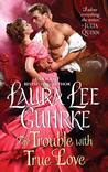 Review: The Trouble with True Love