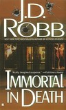 Immortal in Death (In Death, #3) by J.D. Robb