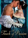 A Touch of Passion (The Disgraced Lords, #3) by Bronwen Evans
