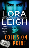 Collision Point (Brute Force, #1) by Lora Leigh