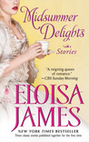 Midsummer Delights: A Short Story Collection by Eloisa James