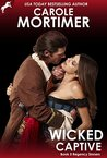 Wicked Captive (Regency Sinners, #5) by Carole Mortimer