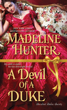 A Devil of a Duke (Decadent Dukes Society, #2) by Madeline Hunter