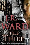 The Thief (Black Dagger Brotherhood, #16) by J.R. Ward