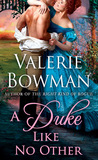 A Duke Like No Other (Playful Brides, #9) by Valerie Bowman