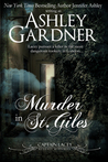 Murder in St. Giles by Ashley Gardner, Jennifer Ashley