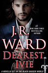 Dearest Ivie (Black Dagger Brotherhood, #15.5) by J.R. Ward