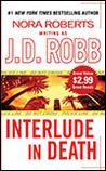 Interlude in Death (In Death, #12.5) by J.D. Robb