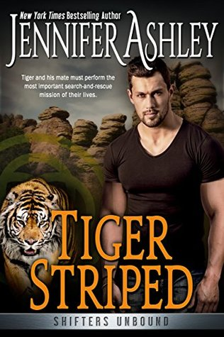 Tiger Striped: Shifters Unbound by Jennifer Ashley