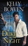 A Duke in the Night (The Devils of Dover, #1) by Kelly Bowen
