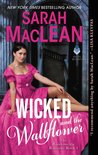 Wicked and the Wallflower (The Bareknuckle Bastards, #1) by Sarah MacLean
