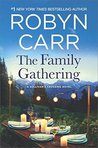 The Family Gathering (Sullivan's Crossing, #3) by Robyn Carr