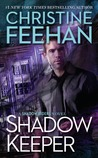 Shadow Keeper (Shadow, #3) by Christine Feehan