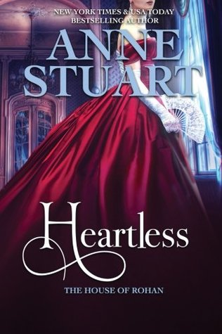 Heartless (The House of Rohan) (Volume 5) by Anne Stuart