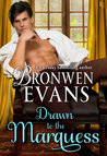 Drawn to the Marquess (Imperfect Lords, #2) by Bronwen Evans