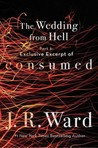 Exclusive Excerpt of Consumed (The Wedding From Hell, #3; Firefighters, #0.7) by J.R. Ward