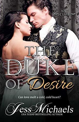 The Duke of Desire (The 1797 Club, #9)